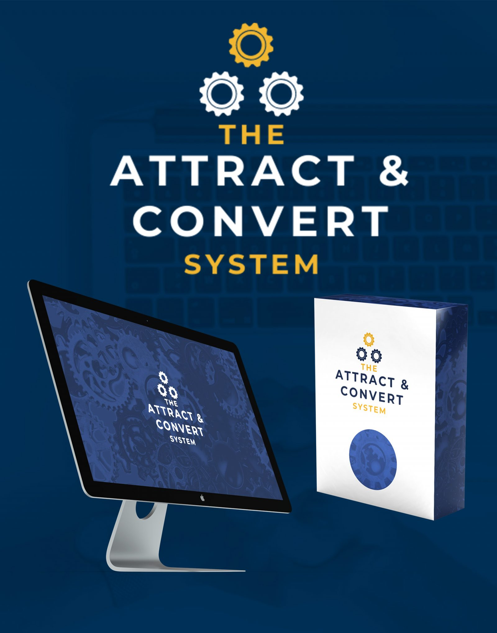 The Attract & Convert System Review 2